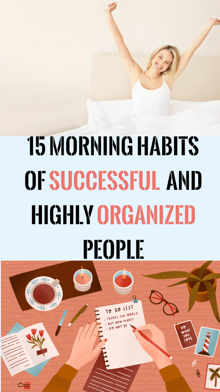 morning habits of succesful and organized people